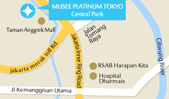 MUSEE PLATINUM TOKYO Central Park